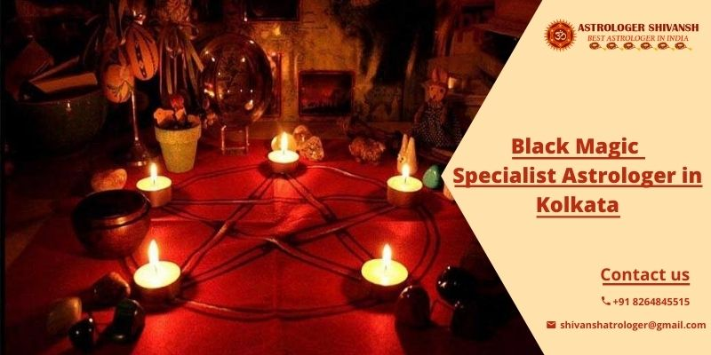 black magic specialist astrologer in kolkata