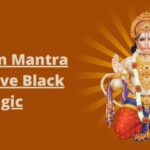 Hanuman Mantra to Remove Black Magic